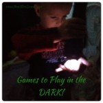 Games to Play in the Dark (and why you should!)