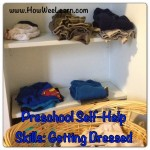 Self-help Skills for Preschoolers: Keep Calm and Get Dressed!
