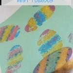 Easter Egg Potato Stamping: Easter Craft for Preschoolers