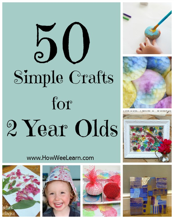 50 crafts for 2 year olds