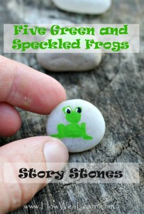 Five Green and Speckled Frogs Story Stones and More!