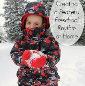 Our Rhythm for Preschool at Home