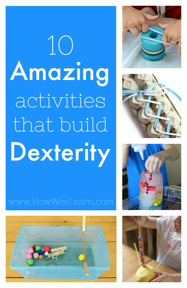 10 Amazing Fine Motor Activities that Build Dexterity