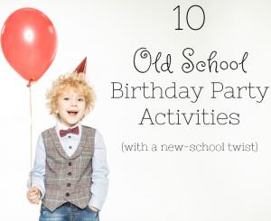 10 Old School Birthday Parties!