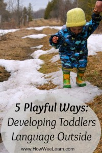 Developing toddlers language through playing outside!