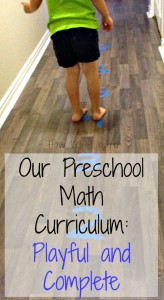 Preschool Math Activities: Our Playful Math Curriculum