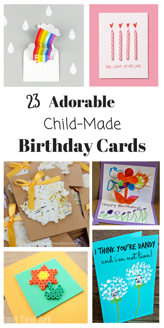These Are The Cutest Homemade Birthday Cards All Child Made Weve