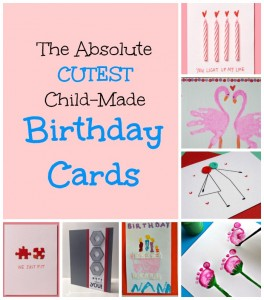 Homemade Birthday Cards for Kids to Create!