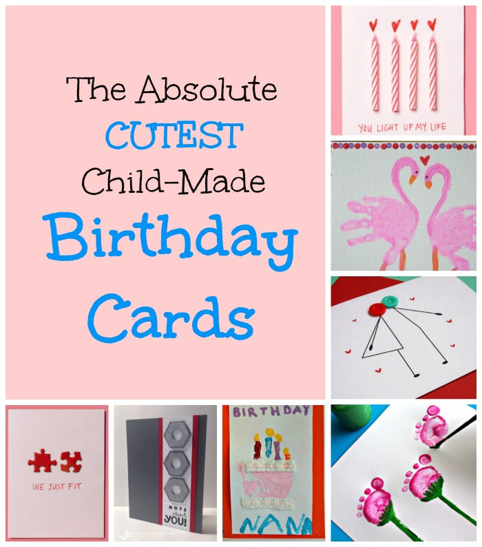 the cutest homemade birthday cards for kids to make!