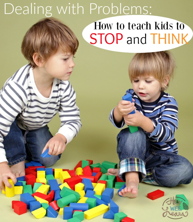 The ONE incredible trick for teaching kids to STOP and THINK when dealing with problems!