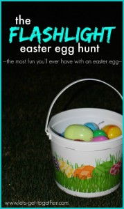 Easter egg hunt ideas - flashlight hunt