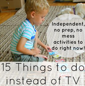 No prep, no mess, independent activities for kids, even preschoolers, to do instead of watching TV!