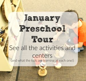 Activities for Preschoolers – January Classroom Tour
