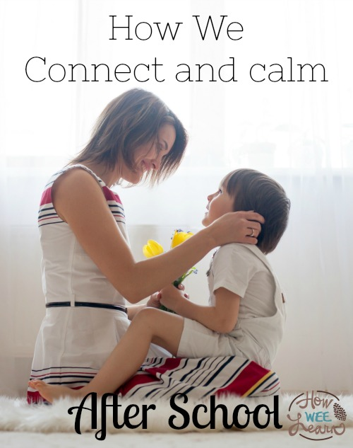 Calming young children after school and connecting so you enjoy your time together! Back to school must read!