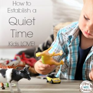 How to actually get kids to take and love a quiet time!