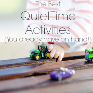 The best quiet time activities - and you already have them at home!