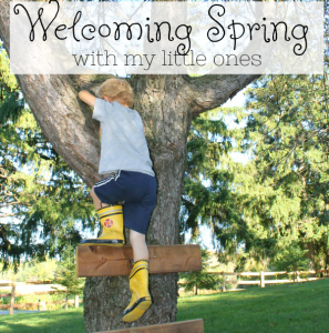 Welcoming Spring with my Little Ones