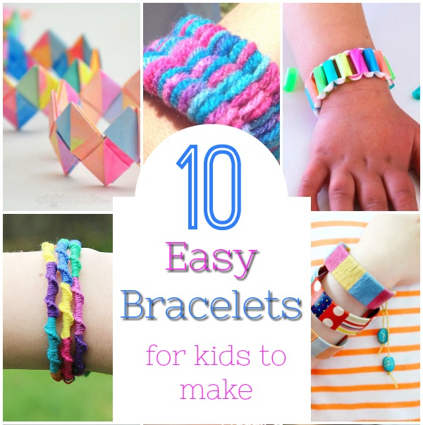 Easy And Cool Bracelets For Kids To Make These Diy Are Simple Enough