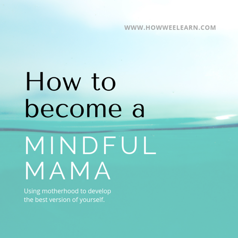 How to become a mindful mom! These three things completely changed how I parent and how I am raising my children. Being intentional and in the moment is so much easier now. Great advice for gentle and attached parenting. #howweelearn #gentleparenting #attachment #parentingtips #momtips #mindfulness #mindful #mindfulparenting #homeschooling #homeschoolingtips #stayathomemom #momlife