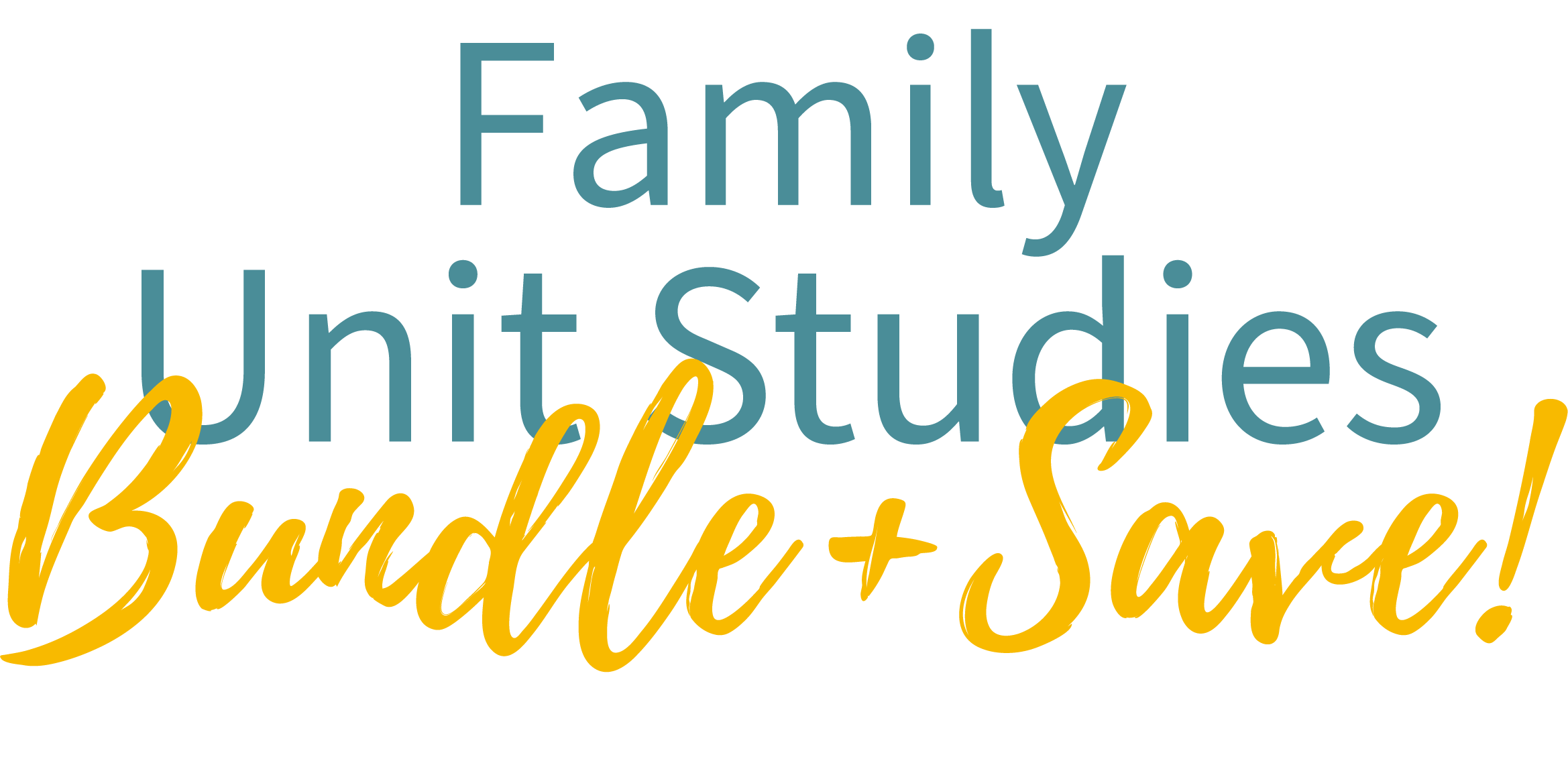 Family Unit Studies Bundle and Save!