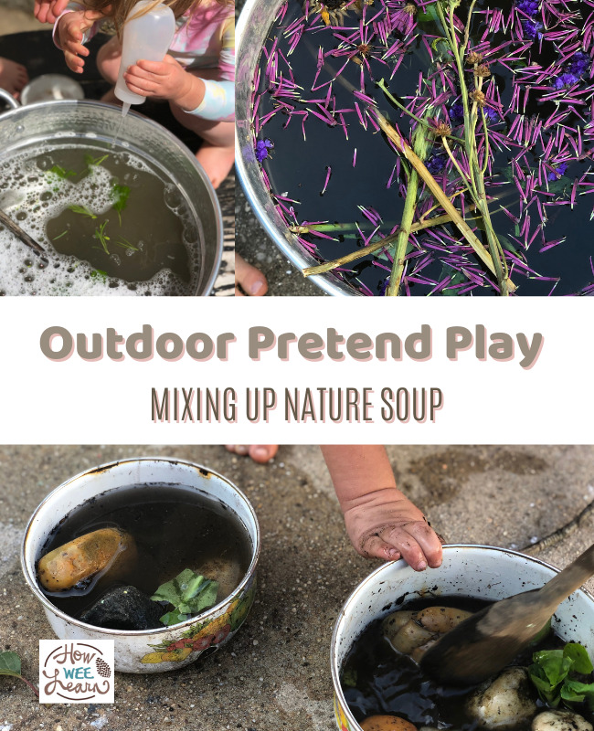 Outdoor pretend play - so much fun! Mixing Up Some Nature Soup is an amazing outdoor activity for the kids