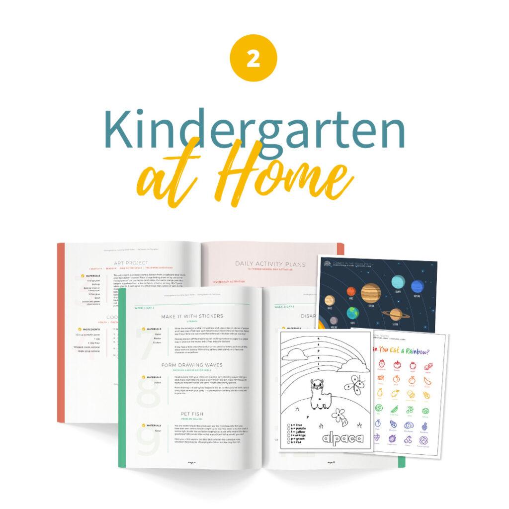 Step 2: Kindergarten at Home